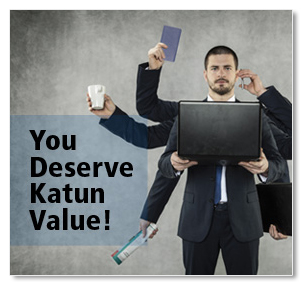 You Deserve Katun Value!