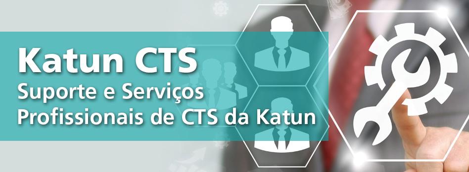 Suporte e Serviços Profissionais de CTS da Katun