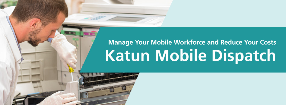 Katun Mobile Dispatch